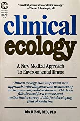 Clinical Ecology: A New Medical Approach to Environmental Illness