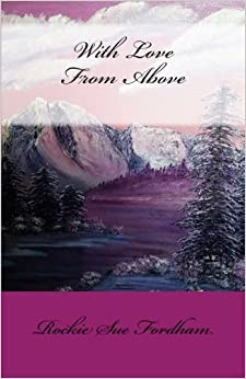 Book With Love From Above: Volume 1
