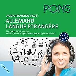 Audiotraining Plus - Allemand langue étrangère | Livre audio
