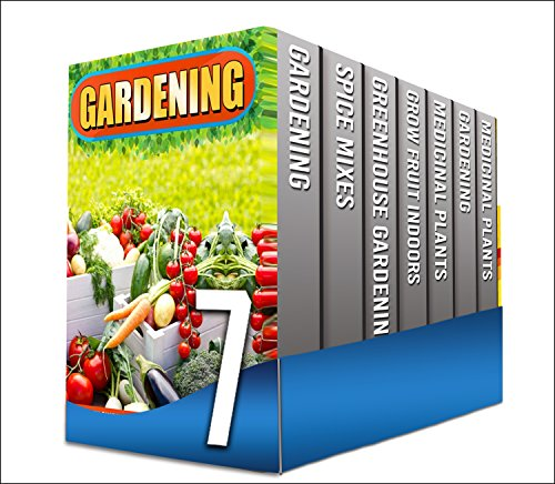 Gardening Organically: Box Set : Discover The Organic Herbs For Any Beginner Gardener To Grow In Their Backyard And At Home