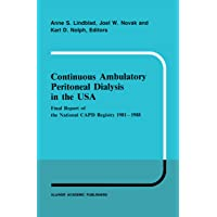 Continuous Ambulatory Peritoneal Dialysis in the USA: Final Report of the National...