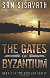 The Gates of Byzantium (Purge of Babylon) (Volume 2)