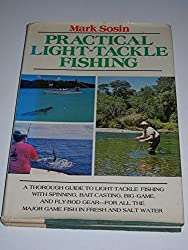Practical light-tackle fishing