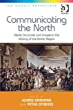 Communicating the North, Jonas Harvard and Peter Stadius, 1409449483