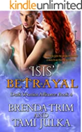 Isis' Betrayal: Dark Warrior Alliance Book 4