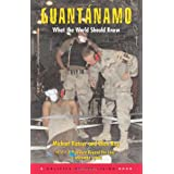 Guantánamo: What the World Should Know
