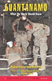 img - for Guantanamo: What the World Should Know book / textbook / text book
