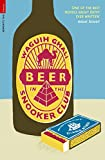 Front cover for the book Beer in the Snooker Club (Serpent's Tail Classics) by Waguih Ghali