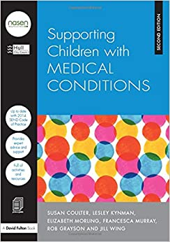 Supporting Children with Medical Conditions David Fulton / Nasen