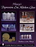 Mauzy's Depression Era Kitchen Glass, Barbara Mauzy and Jim Mauzy, 0764325558