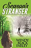 Season's Stranger (A Novel)