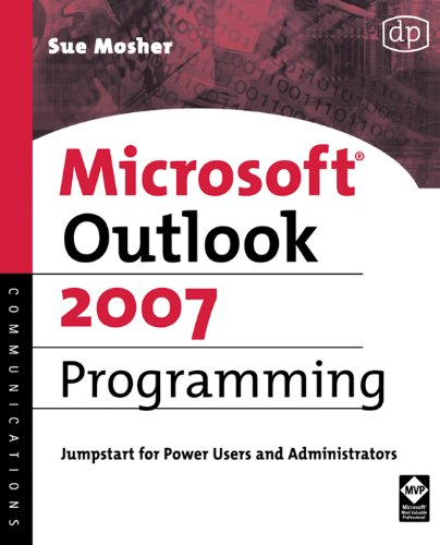Microsoft Outlook 2007 Programming: Jumpstart for Power Users and Administrators Pdf