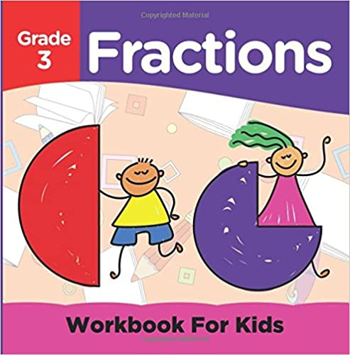 Download Grade 3 Fractions: Workbook For Kids (Math Books) PDF, azw (Kindle), ePub