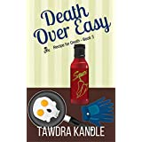 Death Over Easy (Recipe for Death Book 3)