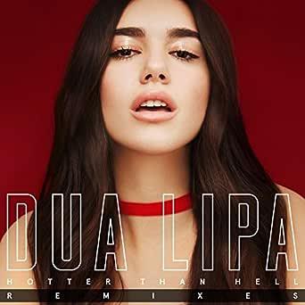 Hotter Than Hell (Remixes) de Dua Lipa en Amazon Music