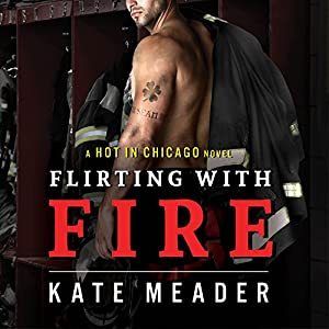 Flirting with Fire Audiobook