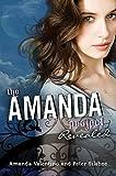 The Amanda Project: Book 2: Revealed