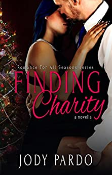 Finding Charity (Romance For All Seasons Book 1) by [Pardo, Jody]