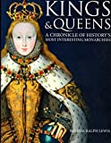 img - for Kings & Queens - A Chronicle of History's Most Interesting Monarchies book / textbook / text book