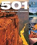 501 Must-Visit Natural Wonders, Miranda Barran and John Birdsall, 1607100908