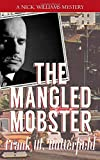 The Mangled Mobster: Volume 7