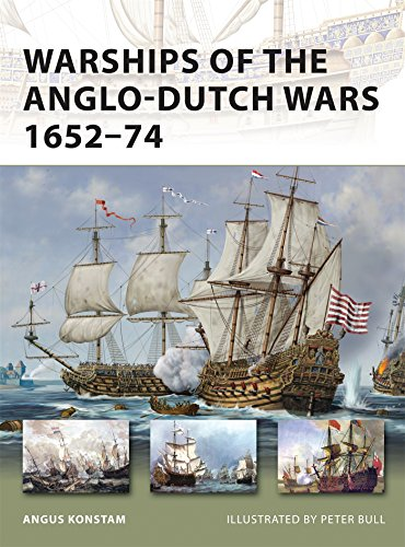 Warships of the Anglo-Dutch Wars 1652-74 (New Vanguard) ()