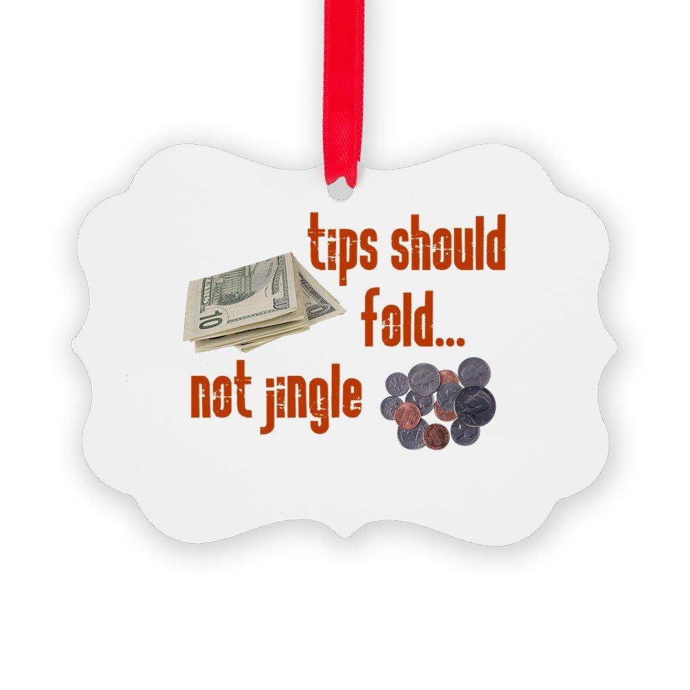 CafePress - Tips Should Fold - Christmas Ornament, Decorative Tree Ornament