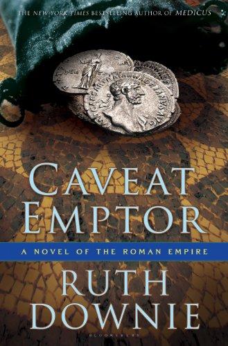 Caveat Emptor: A Novel of the Roman Empire (Gaius Petreius Ruso Mystery Series Book 4)