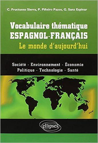 Livres Vocabulaire thématique espagnol-français le monde d'aujourd'hui pdf, epub