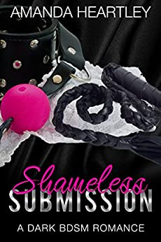 Shameless Submission Dark BDSM Romance ebook product image