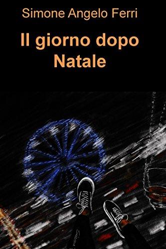 Immagini Dopo Natale.Il Giorno Dopo Natale Italian Edition Kindle Edition By