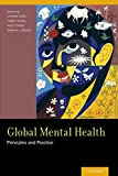 img - for Global Mental Health: Principles and Practice book / textbook / text book