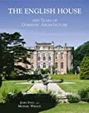 The English House, John Steel and Wright Michael, 1851495231