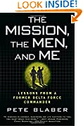 #8: The Mission, the Men, and Me: Lessons from a Former Delta Force Commander