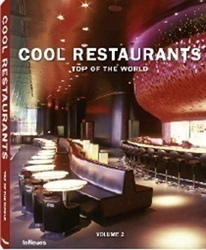 (Cool Restaurants Top of the World: Volume 2 (English, German and French Edition))