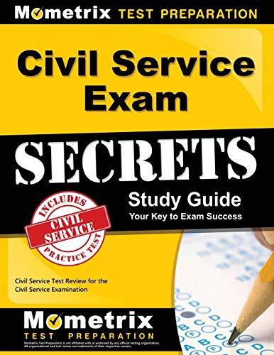Pdf Test Preparation Civil Service Exam Secrets Study Guide: Civil Service Test Review for the Civil Service Examination (Mometrix Secrets Study Guides)