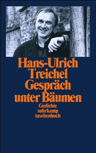 Gespräch unter Bäumen: Gesammelte Gedichte (suhrkamp taschenbuch)