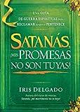 Satanas, Mis Promesas No Son Tuyas!, Iris Delgado, 1621361268