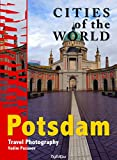 Cities of the world. Potsdam: Travel Photography