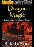 Dragon Magic (Haven Series #4)