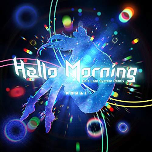 Hello, Morning (Pa