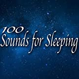 100 Sounds for Sleeping