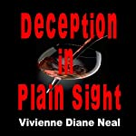 Deception in Plain Sight | Vivienne Diane Neal