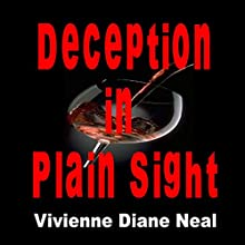 Deception in Plain Sight Audiobook by Vivienne Diane Neal Narrated by Arnetta Ellinwood