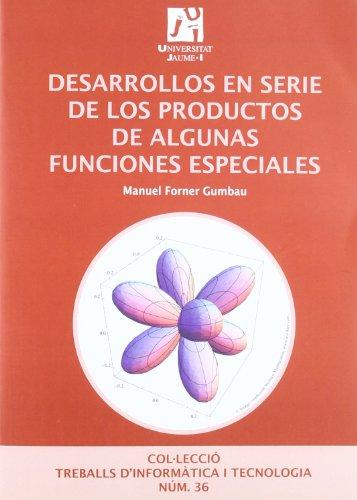 Descargar Libro Desarrollos En Serie De Los Productos De Algunas Funciones Especiales Manuel Forner Gumbau