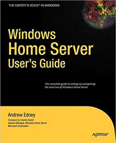 Windows Home Server Users Guide (Experts Voice)