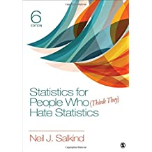 STATISTICS FOR PEOPLE WHO (THI NK THEY) HATE STATISTICS