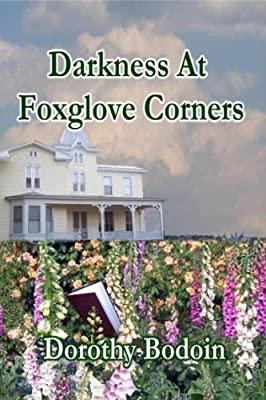 Darkness At Foxglove Corners (The Foxglove Corners Series Book 1)