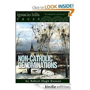 Non-Catholic Denominations Robert Hugh Benson