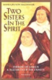 Two Sisters in Spirit, Hans Urs Von Balthasar, 0898701481